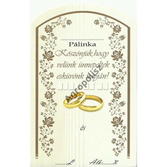 Pálinka üveg címke esküvő II 10 db/cs