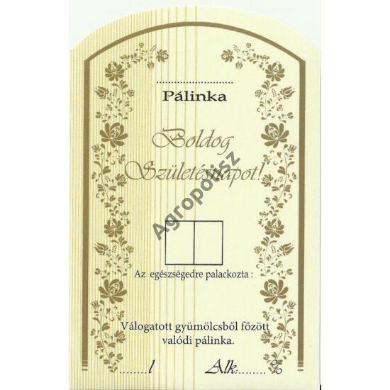 Pálinka üveg címke születésnap II 10 db/cs